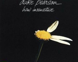 Duke Pearson How Insensitive