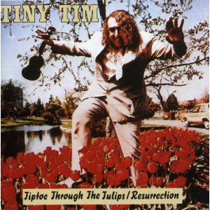 Tiny Tim-Tiptoe