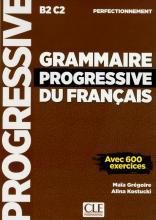 Grammaire progressive du français - Niveau perfectionnement
