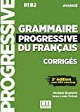 GRAMMAIRE PROGRESSIVE DU FRANCAIS - Corrigés