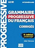 GRAMMAIRE PROGRESSIVE DU FRANCAIS INTERMEDIAIRE CORRIGES 4E EDITION